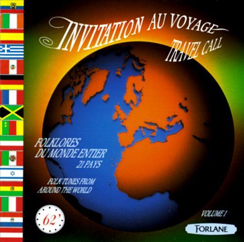 Invitation Au Voyage: Travel Call