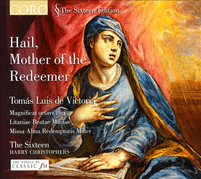 Hail, Mother of the Redeemer - Tomás Luis de Victoria