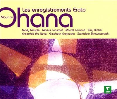 Maurice Ohana: Les enregistrements Erato