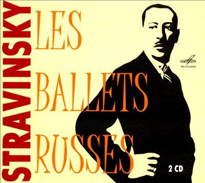 Stravinsky: Les Ballets Russes