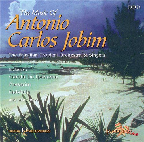The Music of Antonio Carlos Jobim [Fiesta Latina]
