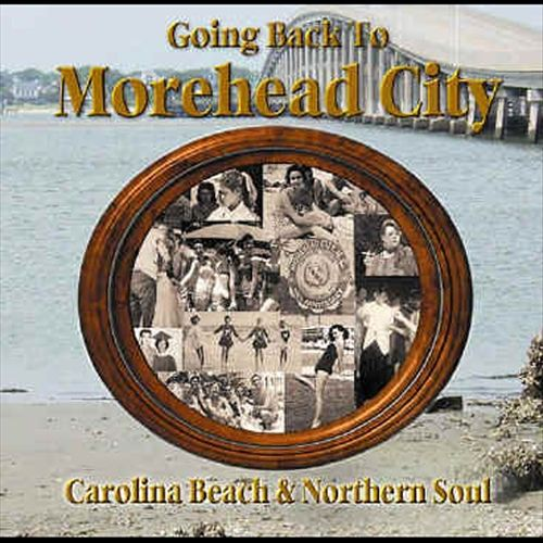Going Back to Morehead City