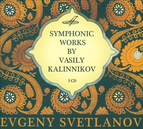Symphonic Works by Vasily Kalinnikov