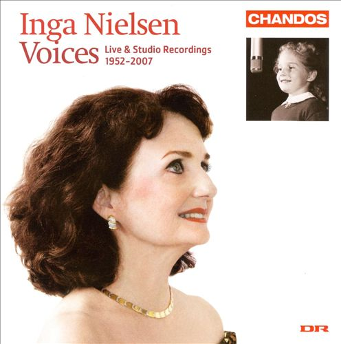 Voices: Inga Nielsen (Live and Studio Recordings, 1952-2007)