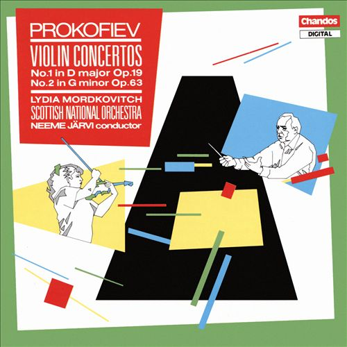 Prokofiev: Violin Concertos No. 1 Op. 19 , No. 2 Op. 63