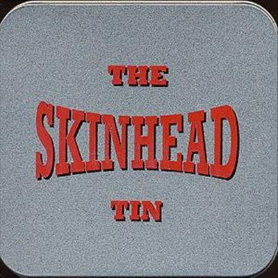 Skinhead Tin
