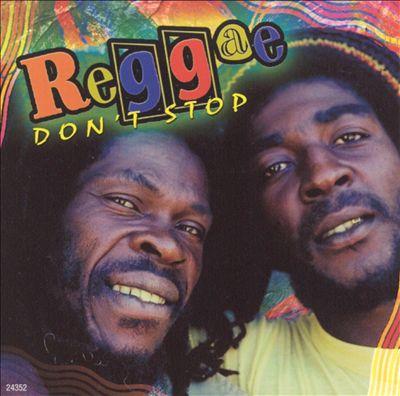 Reggae Don't Stop