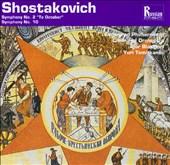 Shostakovich: Symphony Nos.2 & 10