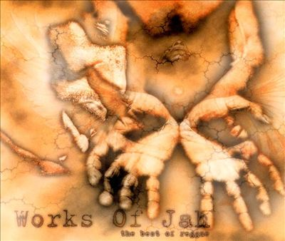 Works of Jah: The Best of Reggae