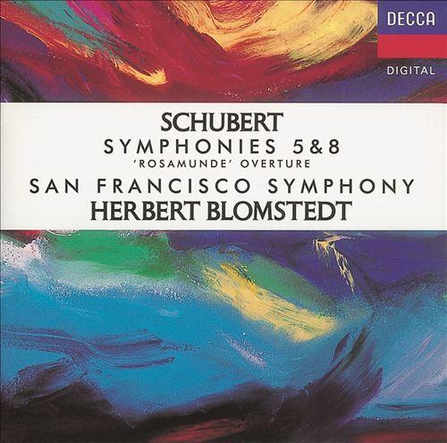 Schubert: Symphonies Nos. 5 & 8; Rosamunde Overture
