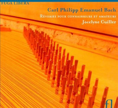 Carl Philipp Emanuel Bach: Rêveries pour Connaisseurs et Amateurs