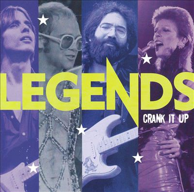 Legends: Crank It Up