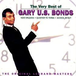 "The Very Best of Gary ""U.S."" Bonds: The Original Legrand Masters"