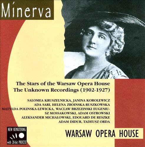 Warsaw Opera Stars (1902-1927)