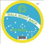 Walk Right Back