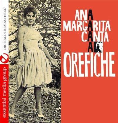 Ana Margarita Canta a Orefiche