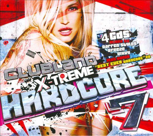 Clubland X-Treme Hardcore, Vol. 7
