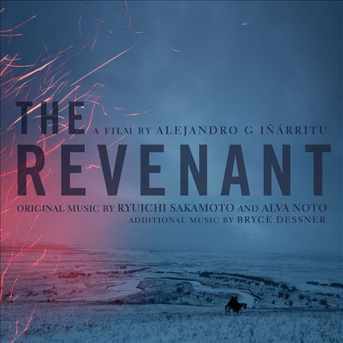 The Revenant [Original Soundtrack]