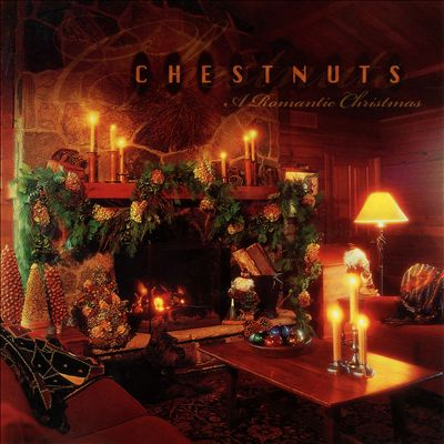 Chestnuts a Romantic Christmas