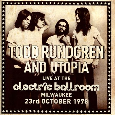 Live At the Electric Ballroom: Milwaukee 23rd October 1978
