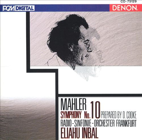 Mahler: Symphony No. 10 (Prepared by D. Cooke)