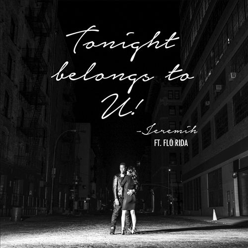 Tonight Belongs to U!