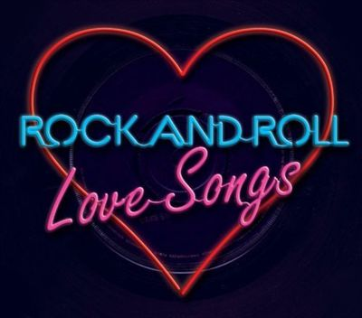 Rock and Roll Love Songs
