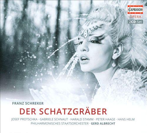 Franz Schreker: Der Schatzgräber