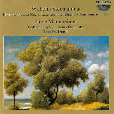 Wilhelm Stenhammar: Piano Concerto No. 1; Late Summer Nights