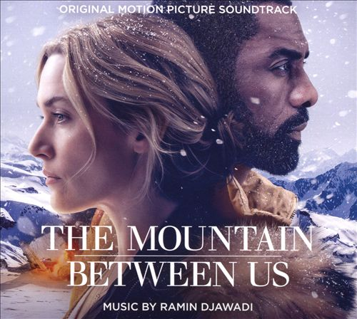 The Mountain Between Us [Original Motion Picture Soundtrack]