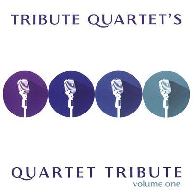 Quartet Tribute, Vol. 1