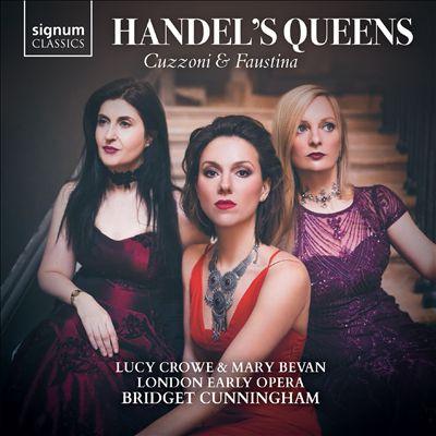 Handel's Queens: Cuzzoni & Faustina