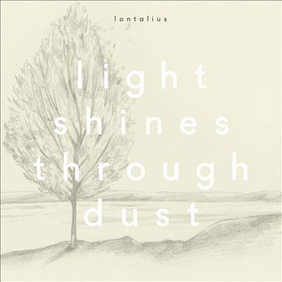 Light Shines Through Dust