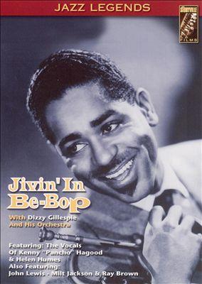 Jivin'in Be-Bop [DVD]