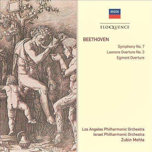 Beethoven: Symphony No. 7; Leonore No. 3; Egmont Overture