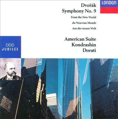 Dvorak: Symphony No. 9; American Suite