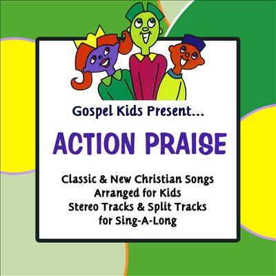 Gospel Kids Present... Action Praise