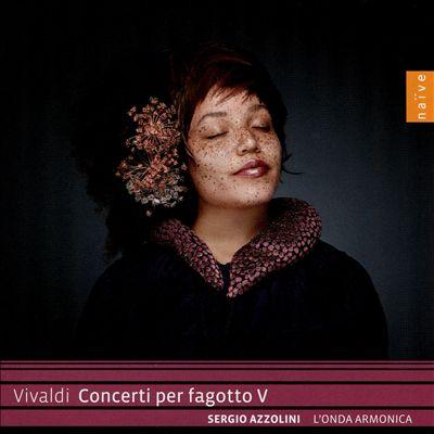 Vivaldi: Concerti per fagotto, Vol. 5