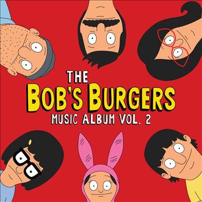 The Bob's Burgers Music Album, Vol. 2