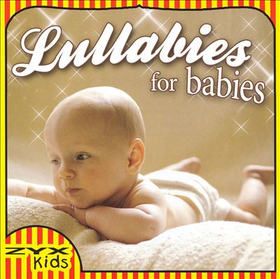 Lullabies for Babies [ZYX]