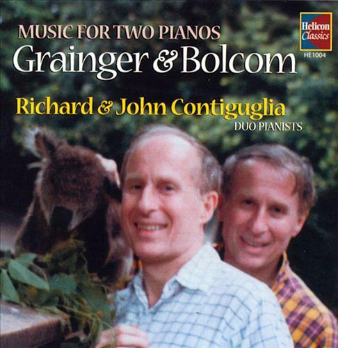 Grainger & Bolcom: Music for Two Pianos