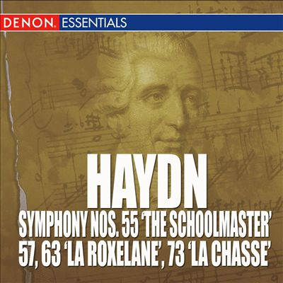 "Haydn: Symphony Nos. 55 ""The Schoolmaster"", 57, 63 'La Roxelane' & 73 'La Chasse'"