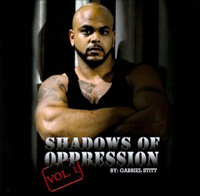 Shadows Of Oppression, Vol. 1