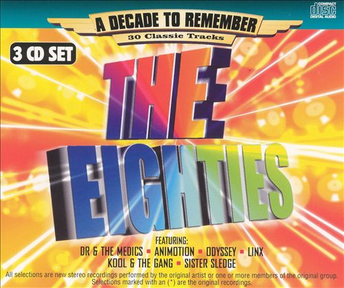 The Eighties: A Decade to Remember [K-Tel]