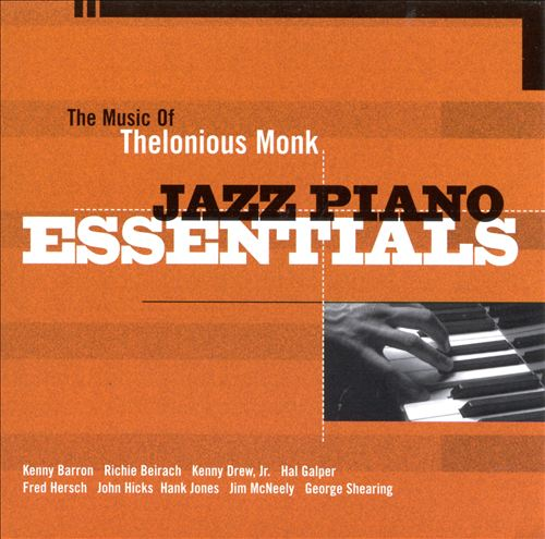 The Music of Thelonious Monk: Jazz Piano Essentials