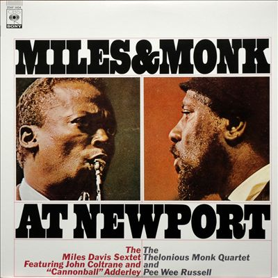 Miles & Monk at Newport