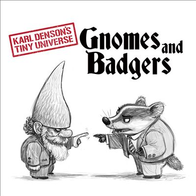 Gnomes and Badgers