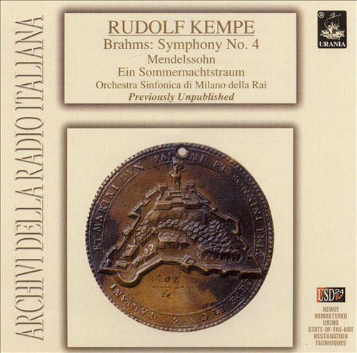 Brahms: Symphony No. 4; Mendelssohn: Ein Sommernachtstraum