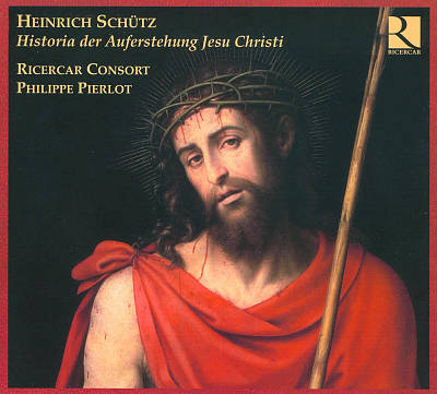 Heinrich Schütz: Die sieben Worte; Auferstehung Historie; Johann Sebastiani: Matthäus Passion