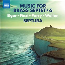 Music for Brass Septet, Vol. 6: Elgar, Finzi, Parry, Walton